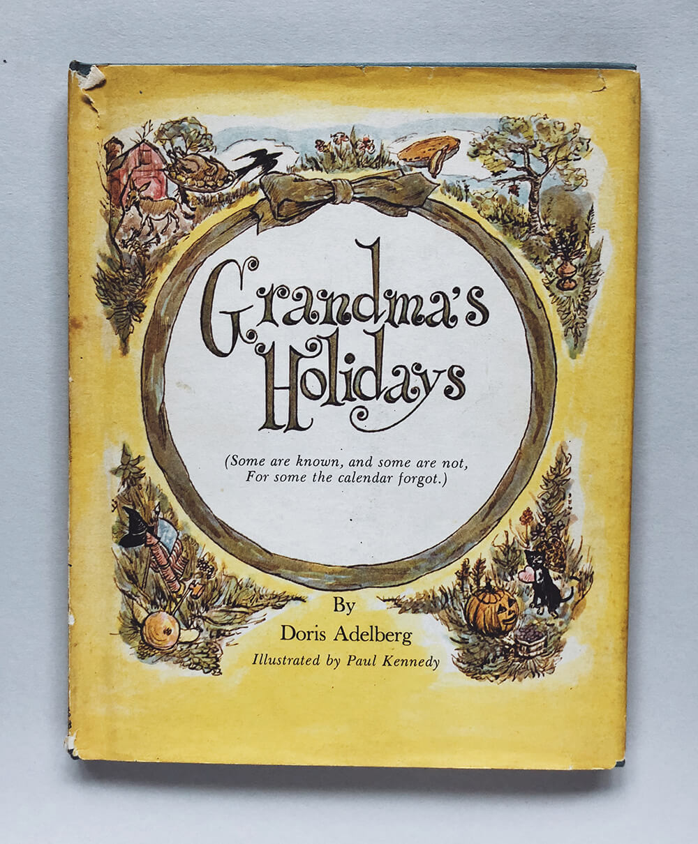 "Cover and illustrations for ""Grandma's Holidays"" by Doris Adelberg; Vintage children's book on Dial Press"